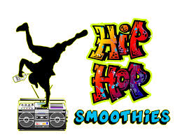 Hip Hop Smoothies